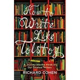 Want to Write Like Tolstoy?  Author Richard Cohen Offers Up a Few Tips