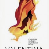 A Thriller with Big Themes: Valentina
